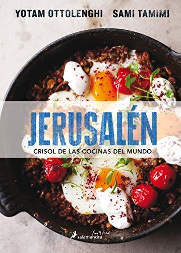 Jerusalén. Crisol de las cocinas del mundo...