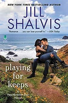 Playing for Keeps: A Heartbreaker Bay Novel by [Jill Shalvis]
