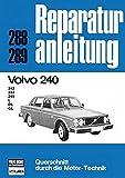 Volvo 240: 242/244/245/L/DL/GL // Reprint der 4. Auflage 1978: 288