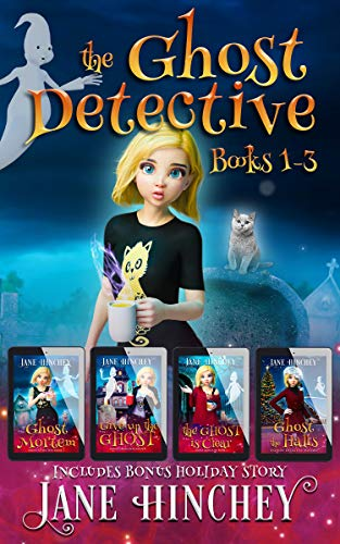 The Ghost Detective Books 1-3 Special Boxed Edition: Three Fun Cozy Mysteries With Bonus Holiday Story (The Ghost Detective Collection Book 1) by [Jane Hinchey]