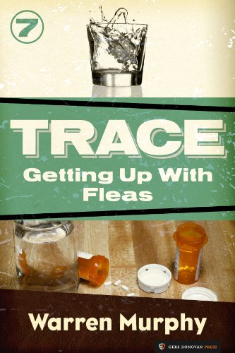 Getting Up With Fleas (Trace Book 7) (English Edition)