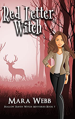 Red Letter Witch (Hallow Haven Witch Mysteries Book 7) by [Mara Webb]