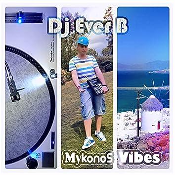 Mykonos Vibes