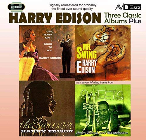 Edison: Gee Baby Ain't I Good To You / Mr Swing / The Swinger, Sweets by Edison, Harry (2011) Audio CD