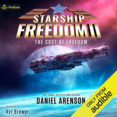 The Cost of Freedom: Starship Freedom, Book 2