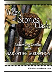 When Stories Clash: Addressing Conflict with Narrative Mediation (Focus Book)