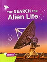 The Search for Alien Life (Aliens)