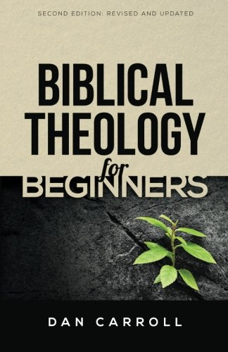 Biblical Theology for Beginners