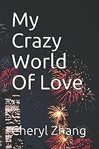My Crazy World Of Love