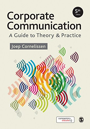 Corporate Communication: A Guide to Theory and Practice (English Edition)