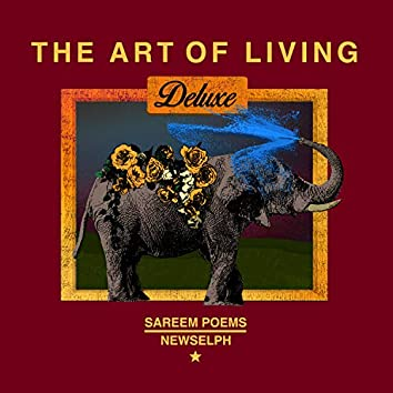 The Art of Living (Deluxe Edition)