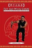 Fut Sao Wing Chun: The Leung Family Buddha Hand (English Edition)