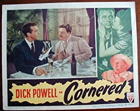 AB06 CORNERED  Dick Powell original FILM NOIR '46 LC A terrific lobby card from CORNERED with Dick Powell   Lobby card is in excellent condition.  A lobby card is an 11 x 14 inch placard advertising a movie.