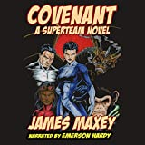 Covenant: A Superteam Novel: Whoosh! Bam! Pow!, Book 3