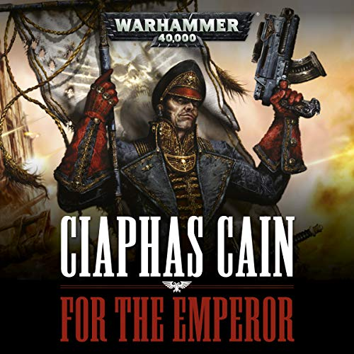 Ciaphas Cain: For the Emperor cover art