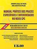 Manual Prático dos Prazos Específicos e Diferenciados no Novo CPC (Portuguese Edition)