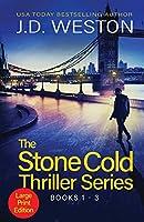 The Stone Cold Thriller Series Books 1 - 3: A Collection of British Action Thrillers (The Stone Cold Thriller Boxset)