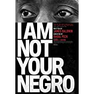 I Am Not Your Negro Movie POSTER 27 x 40, Samuel L. Jackson, James Baldwin, A, MADE IN THE U.S.A.