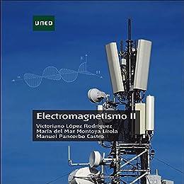 ELECTROMAGNETISMO II eBook: López Rodríguez, Victoriano ...