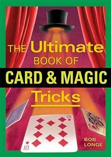 Ultimate Book of Card and Magic Tricks by Bob Longe (1-Feb-2007) Paperback