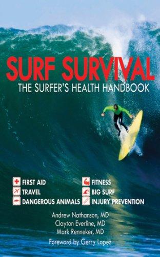 Surf Survival: The Surfer\'s Health Handbook (English Edition)