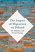 The Impact of Migration on Poland: EU Mobility and Social Change