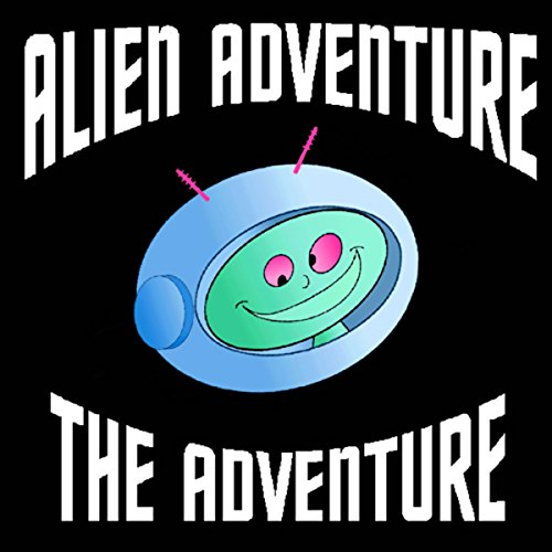 Alien Adventure audiobook cover art