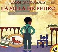 La silla de Pedro (Spanish Edition) by Ezra Jack Keats(1999-09-01)