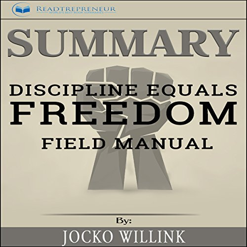 Summary: Discipline Equals Freedom: Field Manual audiobook cover art