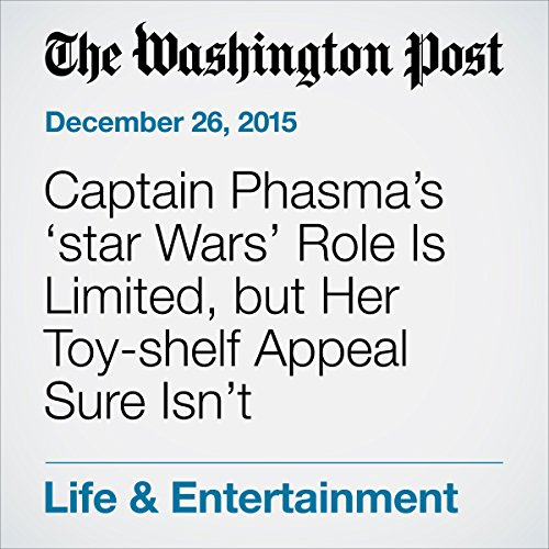Captain Phasma's 'star Wars' Role Is Limited, but Her Toy-shelf Appeal Sure Isn't audiobook cover art