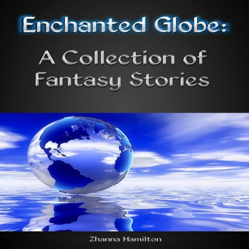 Enchanted Globe audiobook cover art