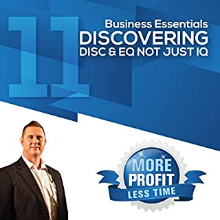 Discovering DISC and EQ Not Just IQ     The Business Essentials Series              By:                                                                                                                                 John L Millar                               Narrated by:                                                                                                                                 John L Millar                      Length: 1 hr and 27 mins     1 rating     Overall 3.0
