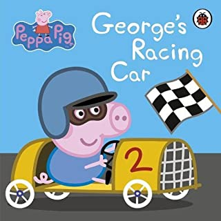 Peppa Pig: George's Racing Car [Board book] [Jan 01, 2012] Unknown