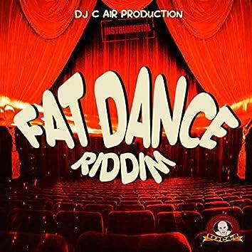 FAT DANCE RIDDIM