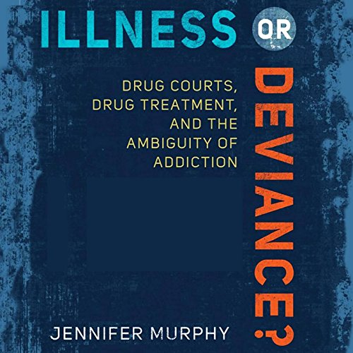 Illness or Deviance? audiobook cover art