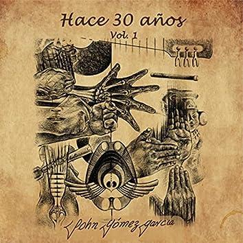 Hace 30 Años, Vol. 1