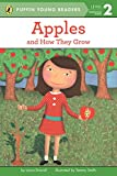 Apples: and How They Grow (Puffin Young Readers, Level 2)