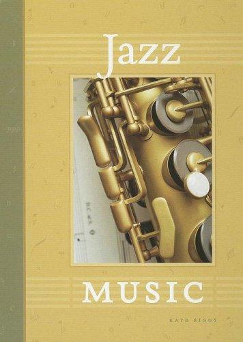 Jazz Music (The World of Music)