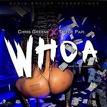 Whoa (feat. TiptoePapi)