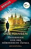 Hendriksen und der mörderische Zufall: Der erste Fall (Privatdetektiv Marten Hendriksen 1)