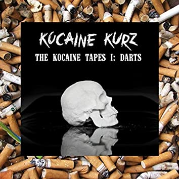 The Kocaine Tapes I: Darts