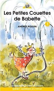 Babette 01 - Les petites couettes de Babette French Edition