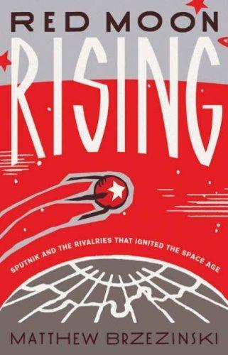 Red Moon Rising by Matthew Brzezinski(1905-06-29)