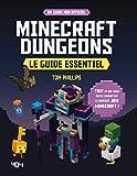 Minecraft Dungeons - Le guide essentiel - Le guide essentiel - Guide de jeux vidéo - Dès 8 ans