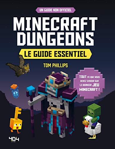Minecraft Dungeons - Le guide essentiel