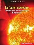 La fusion nucléaire. Un...