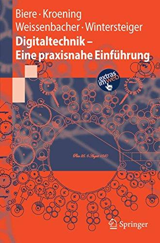 Digitaltechnik - Eine praxisnahe Einführung (Springer-Lehrbuch)