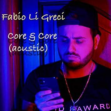 Core & core (Acustic Version)