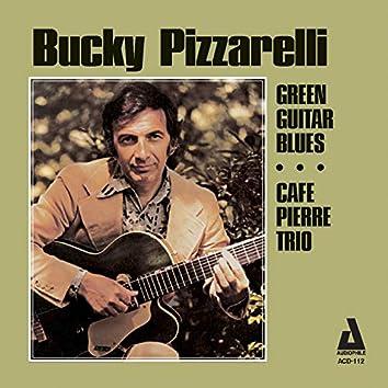 Green Guitar Blues / Café Pierre Trio