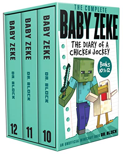 The Complete Baby Zeke: The Diary of a Chicken Jockey, Books 10 to 12 (an unofficial Minecraft book) (Collected Baby Zeke Book 2)